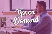 Tips on Demand - Sep 2019